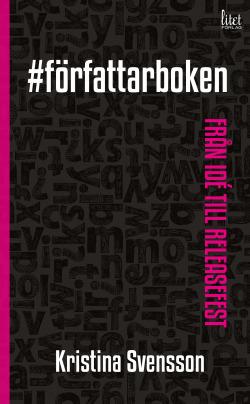 #författarboken från idé till releasefest