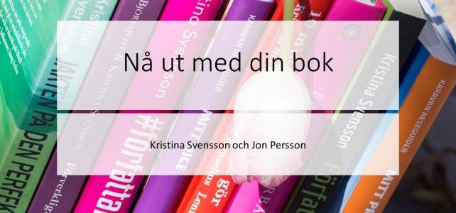"""Reflektioner från kursen """"Nå ut med din bok"""""""